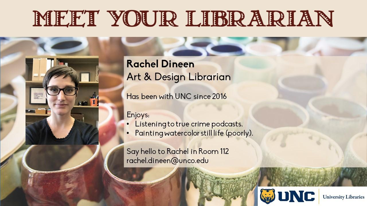 Photo and information about Rachel Dineen, Art & Design Librarian