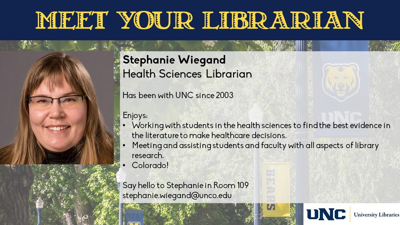 Photo and information about Stephanie Wiegand, Health Sciences Librarian