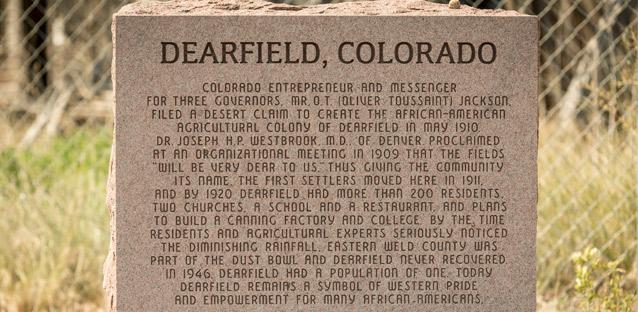 Junne says that Dearfield is one of an estimated 25 black communities that were established around Colorado.