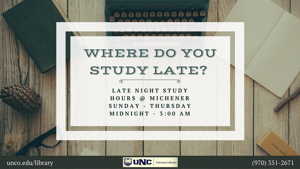 Late night study hours, Sunday through Thursday, midnight to 3am, lower level, east side