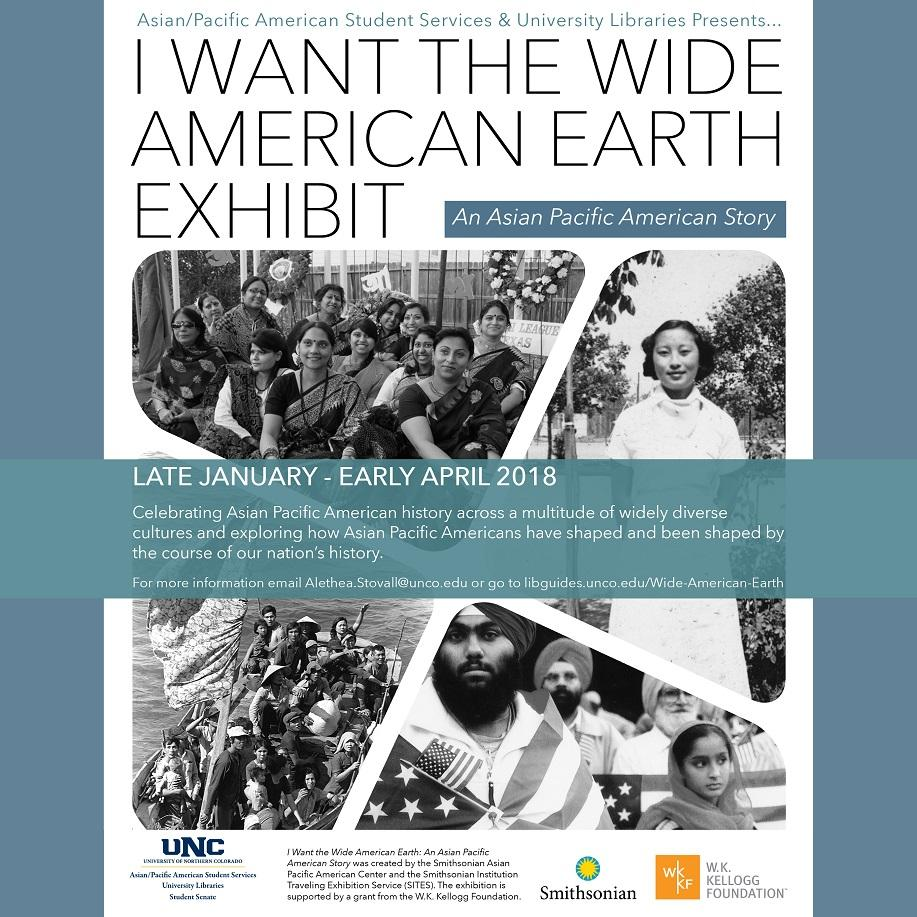 I Want the Wide American Earth Exhibit, Michener Library, January to April 2018
