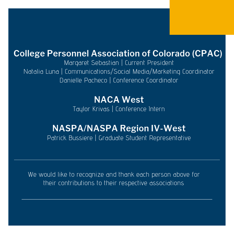 Interested in learning more about some of the Higher Education and Student Affairs professional associations? Reach out to some of these UNCO HESAL students!