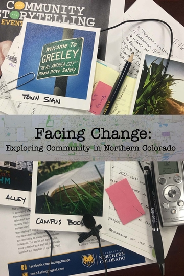 Facing Change: Exploring Community in Northern Colorado