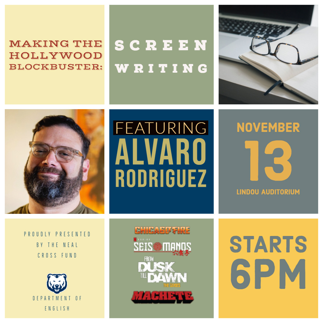 Poster for the upcoming English Department event, Making the Hollywood Blockbuster: Screenwriting